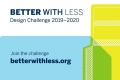 konkurs Better with Less – Design Challenge