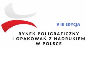 """Ruszyło badanie do raportu """"Rynek poligraficzny i opakowań z nadrukiem w Polsce - edycja VIII"""""""